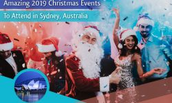 Five Amazing 2019 Christmas Events to Attend in Sydney, Australia