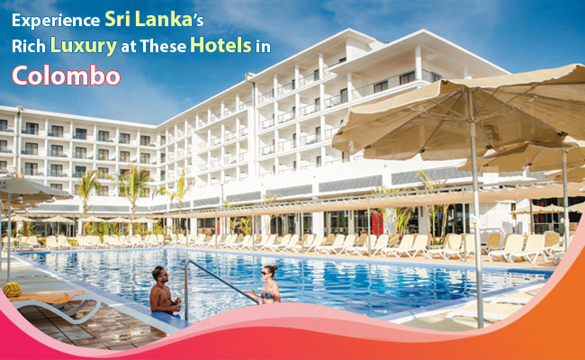 Experience-Sri-Lanka-Rich-Luxury-at-These-Hotels-in-Colombo