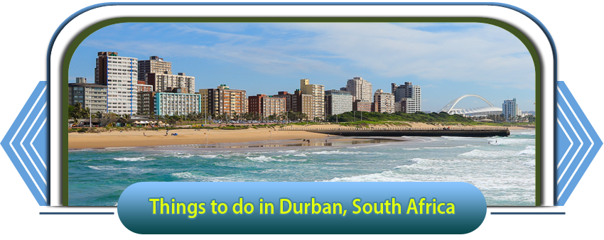 Things-to-do-in-Durban-South-Africa