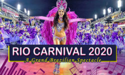 Rio Carnival 2020: A Grand Brazilian Spectacle